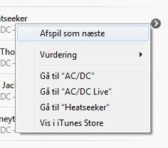 Vælg hvilken sang, som skal afspilles som næste i iTunes