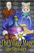 The Village Mage: Spellbinder - Boxshot